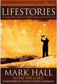 Lifestories: Finding God's Voice of Truth Through Everyday Life