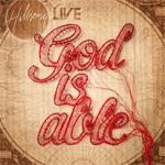 Hillsong, God Is Able