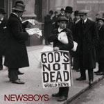 Newsboys, God's Not Dead