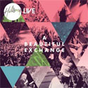 Hillsong Live, A Beautiful Exchange