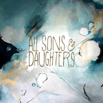 All Sons & Daughters, All Sons & Daughters