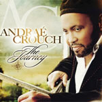 Andraé Crouch, THE JOURNEY