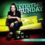 Everyday Sunday, A New Beginning EP