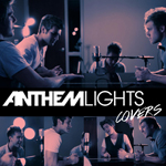 Anthem Lights, Covers