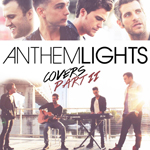 Anthem Lights, Covers Part II