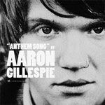 Aaron Gillespie, Anthem Song