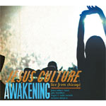 Jesus Culture, Awakening: Live From Chicago