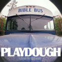 Playdough, Bible Bus Mixtape