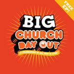 Big Church Day Out EP