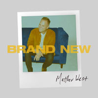 Matthew West, Brand New