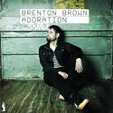 Brenton Brown, Adoration