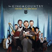 for King & Country, Christmas | Live From Phoenix