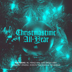 Various Artists, Christmastime All Year EP