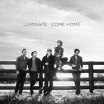 Luminate, Come Home