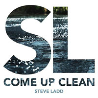 Steve Ladd, Come Up Clean EP