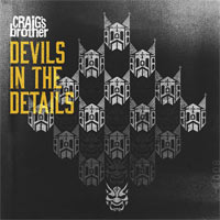 Craig's Brother, Devil's in the Details