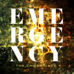 The Ember Days, Emergency