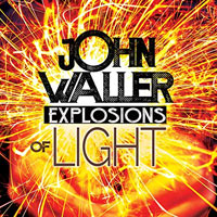 John Waller, Explosions of Light