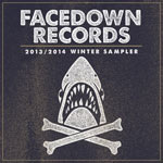 Various Artists, Facedown Records 2013 / 2014 Winter Sampler