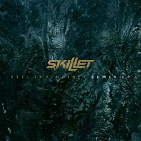 Skillet, Feel Invincible Remix EP