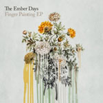 The Ember Days, Finger Painting EP