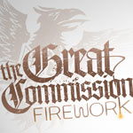 The Great Commission, Firework EP