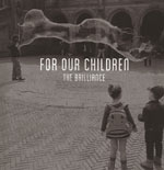 The Brilliance, For Our Children EP