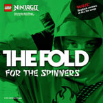 The Fold, For the Spinners - LEGO Ninjago (Music from the TV Series)