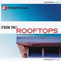 Desperation Band, From The Rooftops