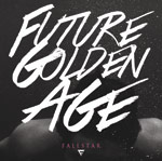 Fallstar, Future Golden Age