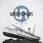Unspoken, Get To Me EP