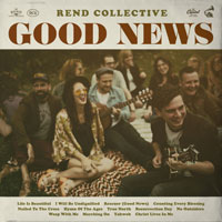 Rend Collective, Good News