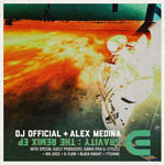 DJ Official & Alex Medina, Gravity: The Remix EP