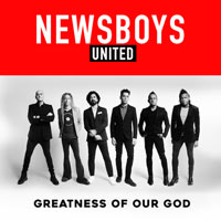 Newsboys, Greatness of Our God - Single