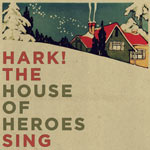 House of Heroes, Hark! the House of Heroes Sing EP