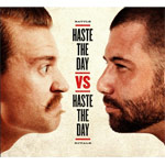 Haste The Day, Battle Royale: Haste The Day Vs. Haste The Day
