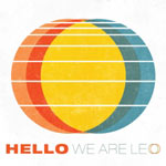 We Are Leo, Hello