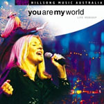 Hillsong, You Are My World