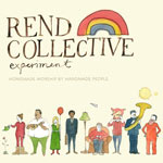 Rend Collective Experiment, Homemade Worship By Handmade People