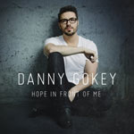 Danny Gokey, Hope in Front of Me