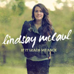 Lindsay McCaul, If It Leads Me Back