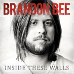 Brandon Bee, Inside These Walls