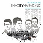 The City Harmonic, Introducing The City Harmonic
