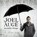 Joel Auge, Invisible Things