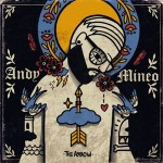Andy Mineo, I: The Arrow