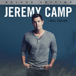 Jeremy Camp, I Will Follow