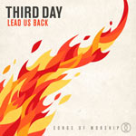 Third Day, Lead Us Back: Songs of Worship