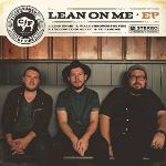 Consumed By Fire, Lean On Me EP