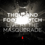 Thousand Foot Krutch, Live At The Masquerade