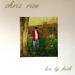 Chris Rice, Live By Faith